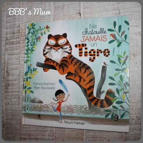 ne chatouille jamais un tigre bbbsmum (1)
