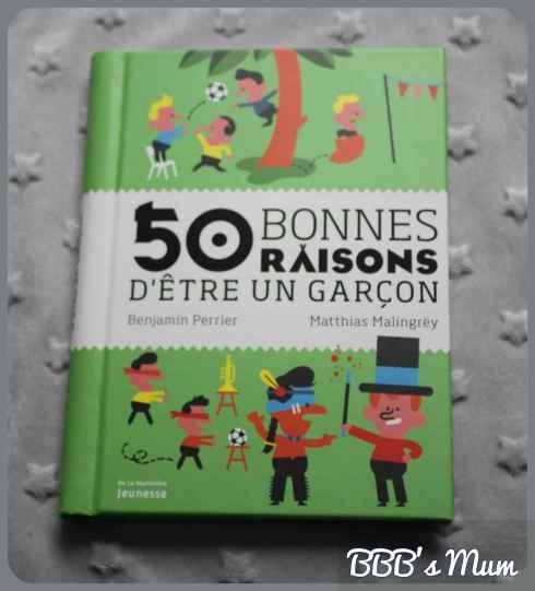 50 bonnes raisons d'être un garçon bbbsmum (1)