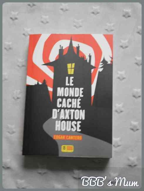 le monde caché d'axton house bbbsmum