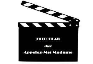 clip-clap appelez moi madame